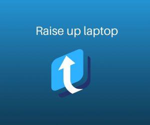 raise up laptop